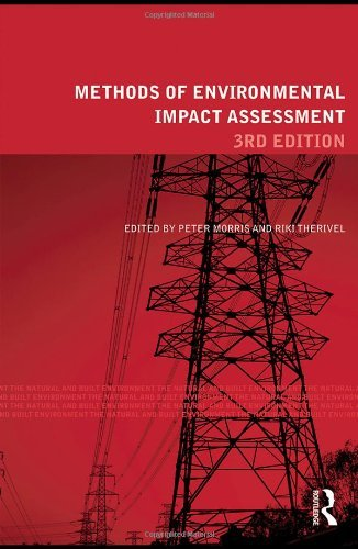 By Peter Morris - Methods of Environmental Impact Assessment: 3rd (third) Edition