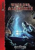 DSA4-Grundregelwerke (Ulisses) / Wege der Alchimie: Geheimnisse aventurischer Alchimie, Artefaktherstellung und Zauberzeichen-Magie (Das Schwarze Auge: Regelwerke (Ulisses))