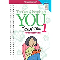 The Care & Keeping of You Journal 1 for Younger Girls