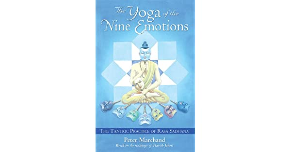 Amazon.com: The Yoga of the Nine Emotions: The Tantric ...