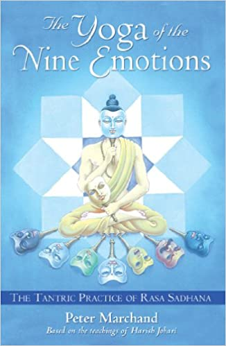 Amazon Fr The Yoga Of The Nine Emotions Peter Marchand