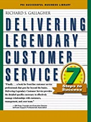 Delivering Legendary Customer Service: Seven Steps to Success (Psi Successful Business Library)