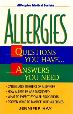 Read Online Allergies: Questions You Have...Answers You Need PDF