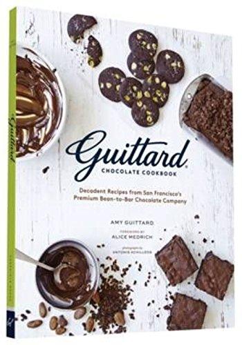 Guittard Chocolate Cookbook: Decadent Recipes from San Francisco's Premium Bean-to-Bar Chocolate Company (Ghirardelli White Chocolate Chip Macadamia Nut Cookie Recipe)