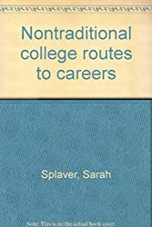 Nontraditional college routes to careers