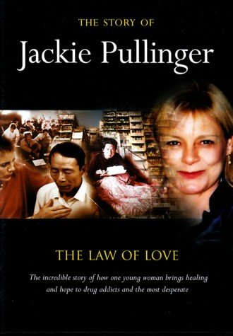 The Story of Jackie Pullinger; The Law of Love
