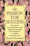 A Passion for Success, Kazuo Inamori, 0070317844