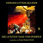 Die letzten Tage von Pompeji | Edward Lytton-Bulwer