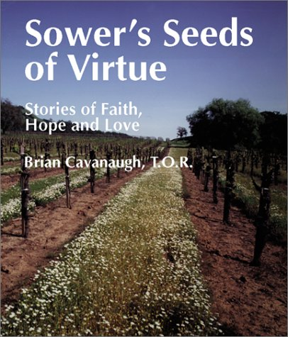 Sower's Seeds of Virtue: Stories of Faith, Hope, and Love (Spiritual (Spiritual Sampler)