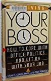 Surviving Your Boss, Ann D. Clark and Patt Perkins, 0806518030