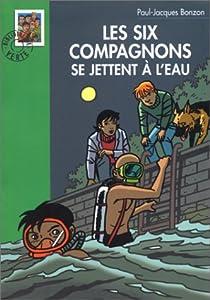 Les Six Compagnons, tome 2 : Les six compagnons et la pile atomique par Bonzon
