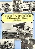 Charles A. Lindbergh, Joshua Stoff, 0486278786