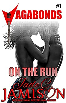 On the Run: (Vagabonds Book 1) by [Jamison, Jade C.]