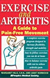 Exercise and Arthritis, Margaret Hills, 1882606337
