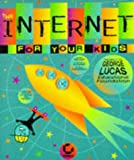 The Internet for Your Kids, Daneen Frazier and Barbara Kurshan, 0782121675