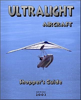 Ultralight Aircraft Shopper's Guide