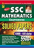 SSC Mathematics Chapter Wise Solved Papers 1999-Till Date 5500+ Objective