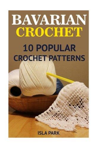 Download Bavarian Crochet: 10 Popular Crochet Patterns pdf