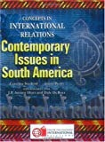 Contemporary Issues in South America, Caroline Starbird and Jenny Pettit, 0943804906