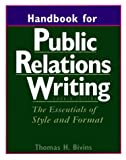img - for Handbook for Public Relations Writing: The Essentials of Style and Format book / textbook / text book