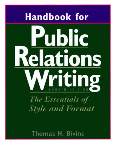 Handbook for Public Relations Writing: The Essentials of Style and Format
