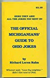img - for The official Michiganians' guide to Ohio jokes book / textbook / text book