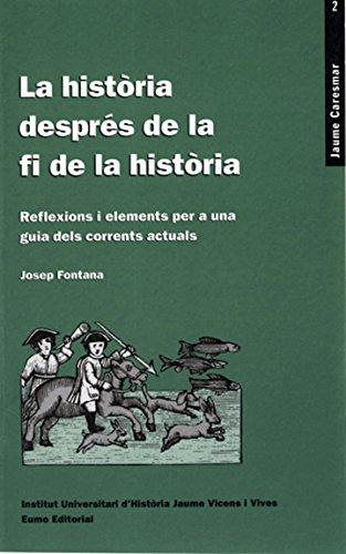 La història després de la fi de la història (Catalan Edition)