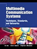 img - for Multimedia Communication Systems: Techniques, Standards, and Networks book / textbook / text book