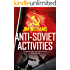 Anti-Soviet Activities: A Pyotr Kirov Detective Novel