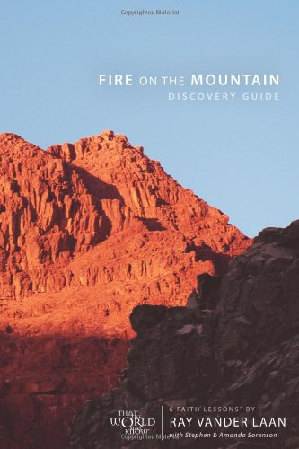 6 Faith Lessons - Fire on the Mountain Discovery Guide: 6 Faith Lessons