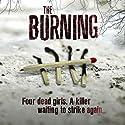 The Burning Hörbuch von Jane Casey Gesprochen von: Caroline Lennon, Penelope Rawlins, Paul Thornley