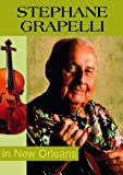 Stephane Grappelli: Live in New Orleans