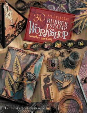 30-minute Rubber Stamp Workshop by David & Charles