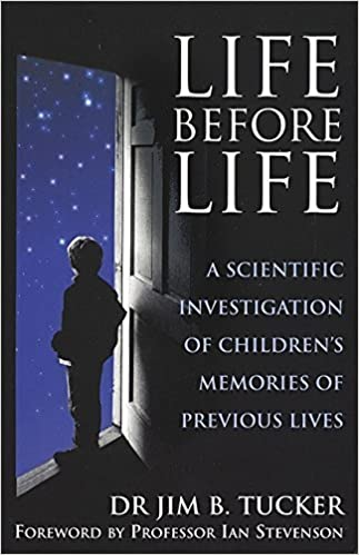Book Life Before Life: Extraordinary Research into Children's Claims of Reincarnation by Jim B. Tucker (2006-02-02)