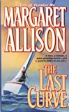 The Last Curve, Margaret Allison, 0671563262