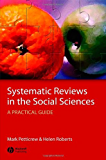Systematic Reviews in the Social Sciences: A Practical Guide