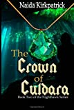 The Crown of Culdara, Naida Kirkpatrick, 1494254859