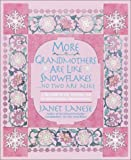 More Grandmothers Are Like Snowflakes... No Two Are Alike, Janet Lanese, 0385336217