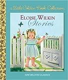 Eloise Wilkin Stories (Little Golden Book Treasury)