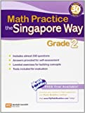 Math Practice the Singapore Way Grade 2, Marshall Cavendish Education, 076148034X