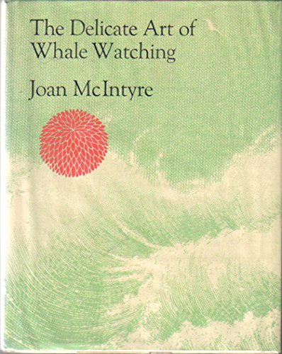 The Delicate Art of Whale Watching