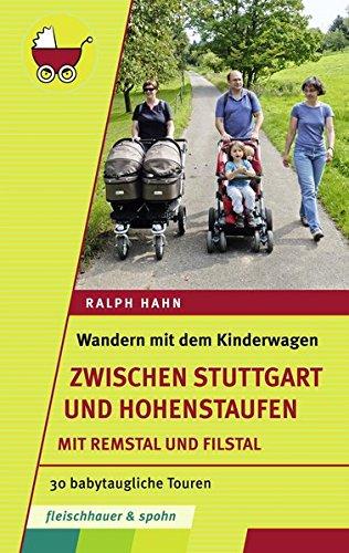wandern-mit-dem-kinderwagen-zwischen-stuttgart-und-hohenstaufen-30-babytaugliche-touren-mit-remstal-und-filstal