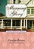 Morning Glory (Avalon Romance)