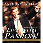 Live with Passion!: Stategies for Creating a Compelling Future