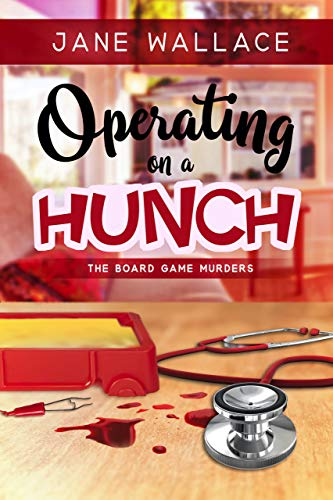 Operating on a Hunch (The Board Game Murders Book 2) by [Wallace, Jane , Press, Sweet Promise]
