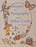 Designs for Pyrography and Other Crafts, Norma Gregory, 1861083203