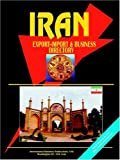 Iran Export-Import and Business Directory, Usa Ibp, 0739767518