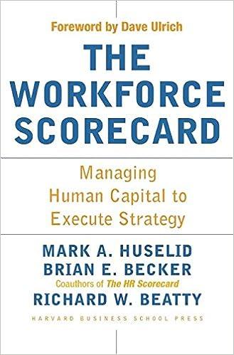 The Workforce Scorecard Managing Human Capital To Execute