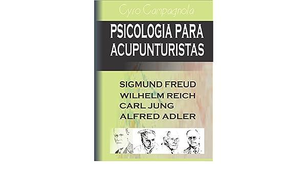 Amazoncom Psicologia Para Acupunturistas Freud Jung Reich