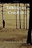 Talking to Crayfish, Ron De Torre, 1435775635